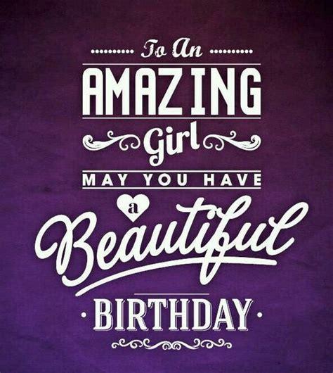 happybirthday beautiful girl happybirthday pinterest happy birthday girls