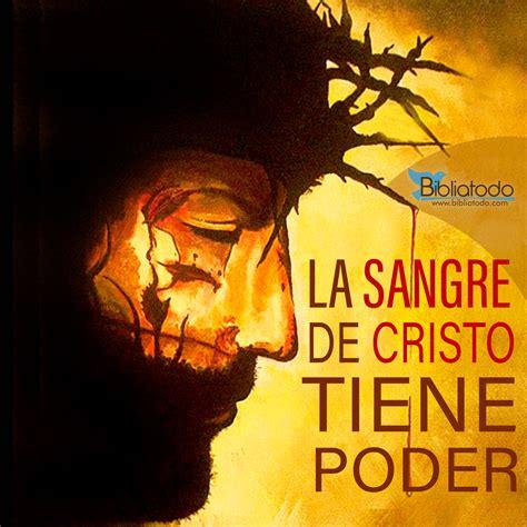 Imagenes Cristianas La Sangre De Cristo Tiene Poder | la sangre de cristo tiene poder imagenes cristianas