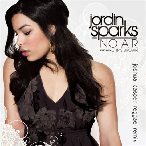 Jordin Sparks Gets Remixed by No Air Ft Chris Brown Joshua Caper Reggae Remix