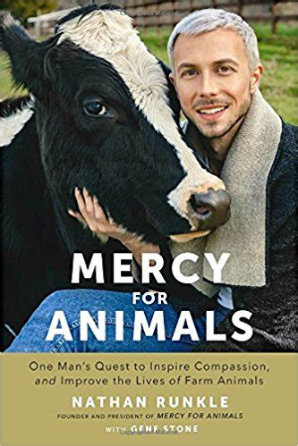 mercy for animals one man s quest to inspire compassion