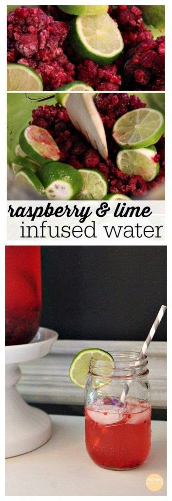 Raspberry Lime Water Detox by 1000 Images About Fruit Infused Waters On