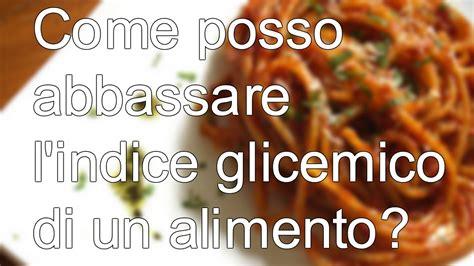 alimenti per abbassare la glicemia 187 alimenti per abbassare glicemia