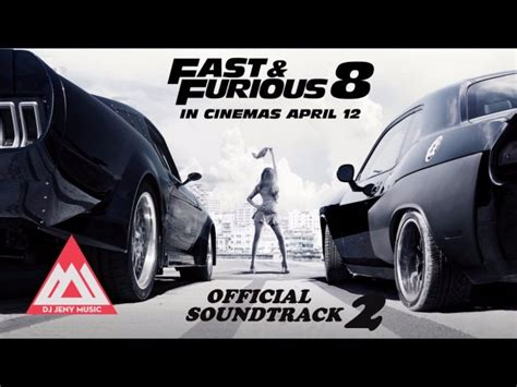 fast and furious 8 soundtrack fast furious 8 official soundtrack the fate of the
