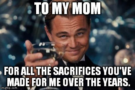 My Mom Meme - and to mom s everywhere you are awesome imgflip