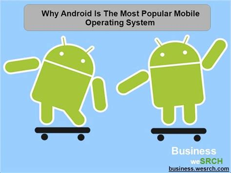 what operating system does android use why android is the most popular mobile operating system authorstream