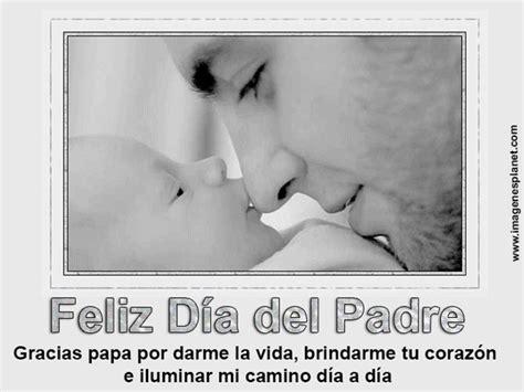 imagenes bonitas feliz dia del padre im 225 genes del dia del padre con frases bonitas para pap 225