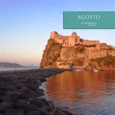 vacanze ischia agosto offerte last minute agosto 2017 ad ischia hotel 3 stelle