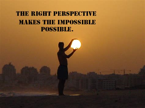 perspective quotes keeping perspective quotes quotesgram