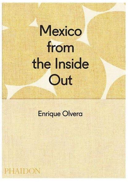 libro mexico from the inside agendagourmet del 19 al 25 de octubre animal gourmet