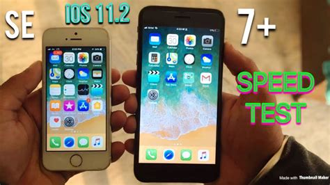 iphone se vs iphone 7 plus ios 11 2 speed test