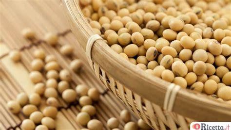 cucinare la soia cucinare la soia 3 ricette facili e veloci consigli di