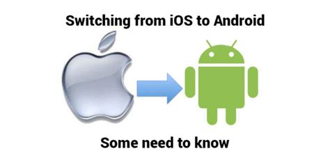 switching from ios to android switching from ios to an android device then you need to these android news and all the