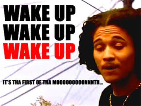First Of The Month Meme - mr morbid s house of fun quot wake up wake up cause it s