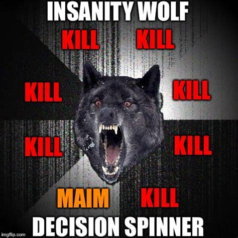 Insane Wolf Meme - insanity wolf template