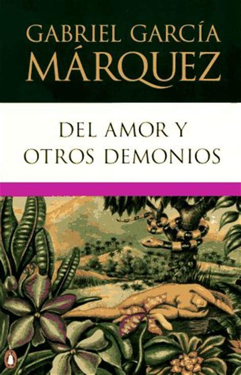 del amor y otros demonios of love and other demons libro de texto pdf gratis descargar libros de gabriel garcia marquez top actor