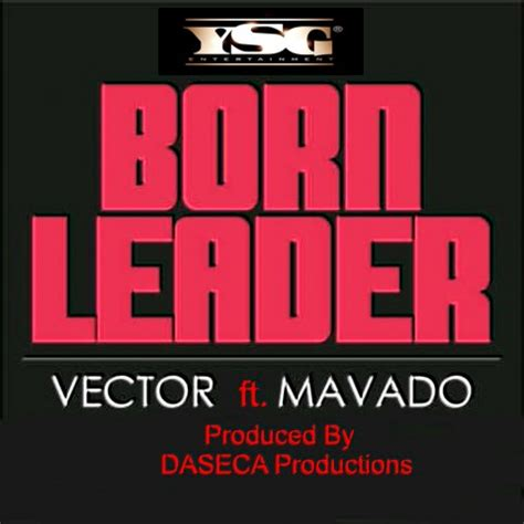 Ft Leader 1 vector feat mavado born leader jaguda