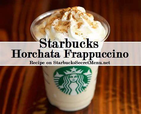 secret starbucks drink starbucks horchata frappuccino starbucks secret menu