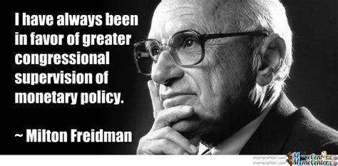 Milton Meme - milton friedman quotes archives quotesnew com