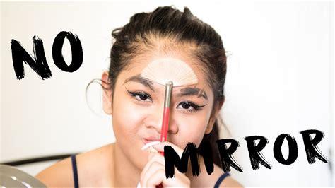 no mirror makeup challenge carly sarah youtube