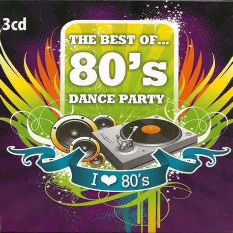 80s dance party music the best of 80s dance party cd3 mp3 buy full tracklist