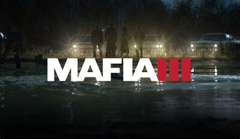 2nd Mafia 3 Reg 3 mafia 3 214 n 箘nceleme oyungezer
