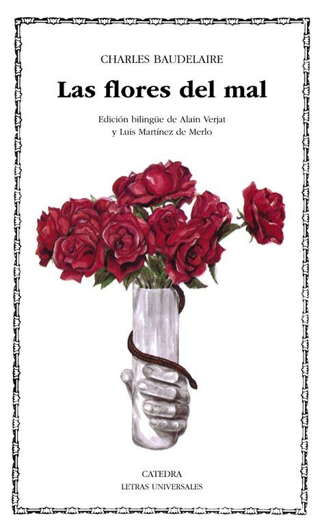 libro las flores del mal la mesilla de noche rese 241 a las flores del mal