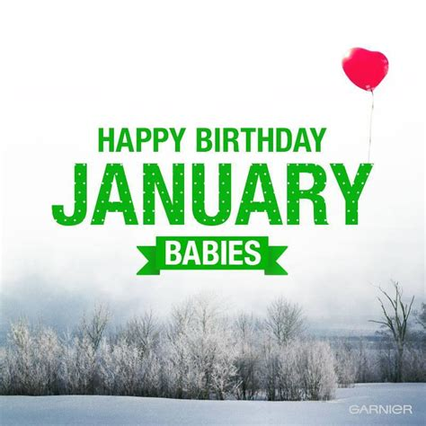 Happy Birthday Month Quotes Garnier Usa On Twitter Quot Happy Birthday January Babies