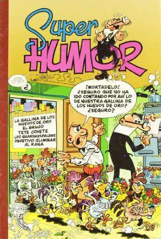 super humor mortadelo n 8466659048 super humor mortadelo n 186 7 mortadelo y filem 243 n volume 7