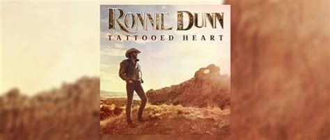 tattooed heart lyrics ronnie dunn ronnie dunn tattooed heart country de country music