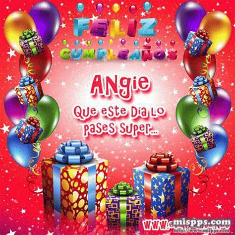 imagenes feliz cumpleaños angie felicidades angi