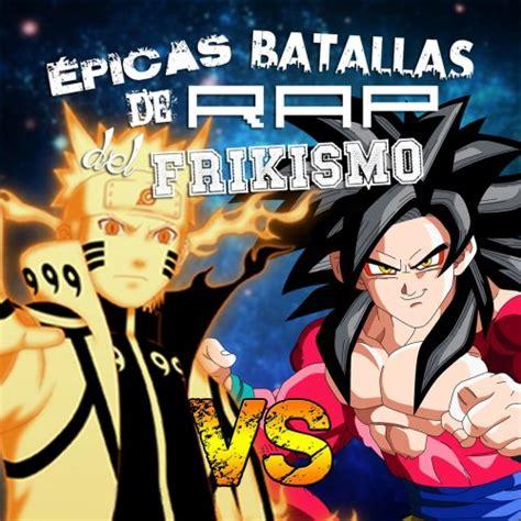 imágenes de goku rap goku vs naruto 2 201 picas batallas del rap del frikismo t2