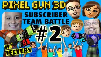 let s play pixel gun w more teevers part 2 fgteev