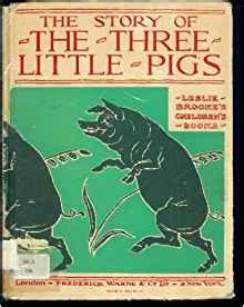 three pigs story book with pictures the story of the three pigs l leslie