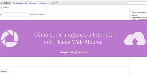 subir imagenes java web infonet subir im 225 genes a internet con picasa web albums