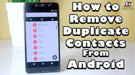 duplicate contacts android 3 tutorial how to remove or merge duplicate contacts from your android device easy methods
