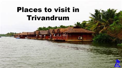 places to visit in us places to visit in trivandrum youtube