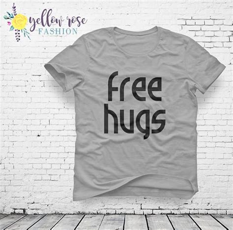 free hugs caign 22 best positive quotes images on pinterest quote shirts