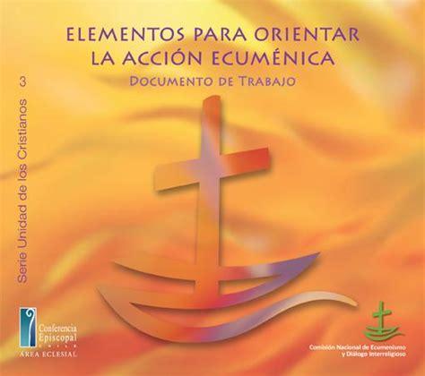libreria ecumenica elementos para orientar la acci 243 n ecum 233 nica