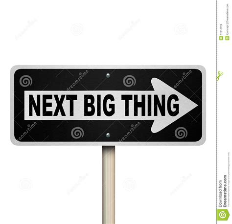 looking for the next big thing ranking the top 50 start next big thing road sign popular trend fad craze stock