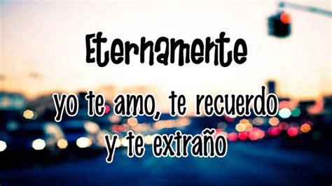 Imagenes De Amor Eternamente | eternamente cd9 letra youtube
