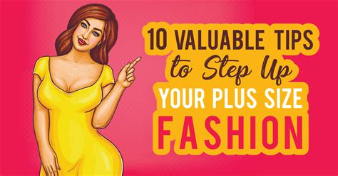 10 Fashion Tips To Find Your Style by 10 Valuable Tips To Step Up Your Plus Size Fashion