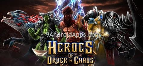 order and chaos apk heroes of order chaos v1 7 1a apk