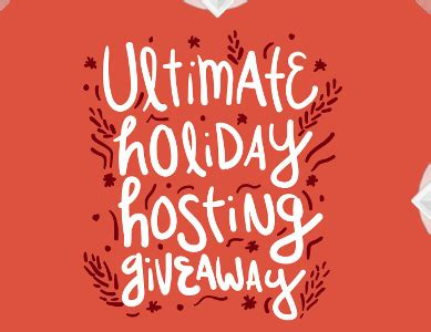 Holiday Giveaway Sweepstakes - ultimate holiday hosting giveaway sweepstakes win 500 gift card