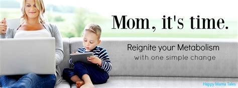 best way for the modern mom to reignite her metabolism