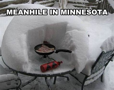 Minnesota Meme - meanwhile in minnesota memes