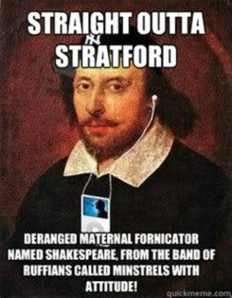 Shakespeare Meme - 1000 images about shakespearean memes on pinterest