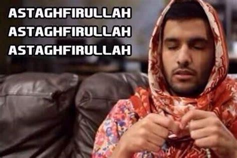 Astaghfirullah Meme - 6 words everyone should know muslim slang 101 mvslim