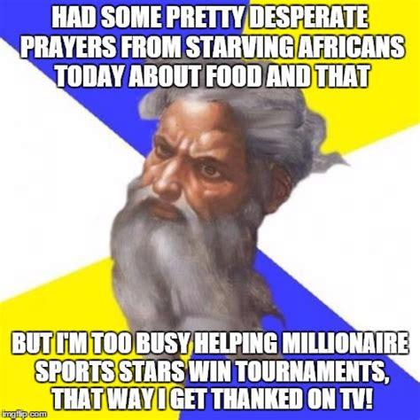 Scripture Memes - advice god meme imgflip