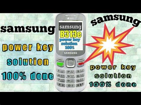 samsung b313 power key solution
