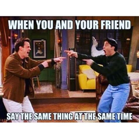 Memes On Friends - best friend memes to keep your friendship strong